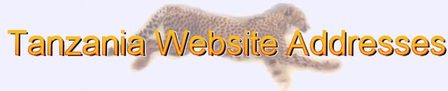 Tanzanian Website Addresses - a comprehensive listing of important web sites in Tanzania